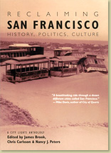 Reclaiming San Francisco - Gray Brechin, chapter author
